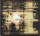 Long Lost Sun by StormMiguel Florez (CD, Bad Flower, 2010)  [P5]