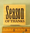 Rubber Stamp HERO ARTS Season of Thanks Fall Saying 1716