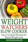 Weight Watchers Easy Crockpot Recipes for Rapid Weight Loss