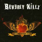Gasoline & Broken Hearts - Beverly Killz (CD Used Very Good)