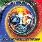 EVIL WINGS - Colors Of The New World CD PROGRESSIVE METAL RARE 1999