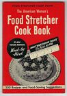 American Womans FOOD STRETCHER COOK BOOK Ruth Berolzheimer WW II Ration Points