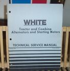 WHITE ALTERNATORS STARTING MOTOR TRACTOR COMBINE TECHNICAL SERVICE  MANUAL 1975