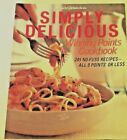 WEIGHT WATCHERS SIMPLY DELICIOUS WINNING POINTS COOKBOOK 245 NO FUSS RECIPES
