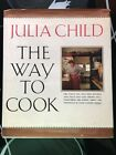 The Way to Cook SIGNED by Julia Child 1989 HCDJ