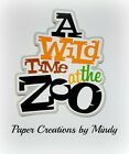 Craftecafe Mindy Animals Zoo Vacation Title premade paper piecing for scrapbook