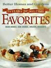 75 Years of All Time Favorites Main Dishes Side Dishes Breads Desserts Bett