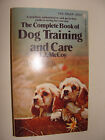 J J McCoy Complete Book of Dog Training and Care 1970 pb