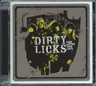 Dirty Licks - Too Little Too Late (CD 2008) NEW