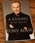 A Journey My Political Life by SIGNED By Tony Blair 2010 HC 1st