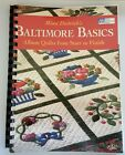 Mimi Dietrichs Baltimore Basics Album Quilts from Start to Finish Easy Layout