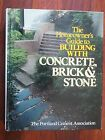 The Homeowner's Guide to Building With Brick & Stone 1988 book