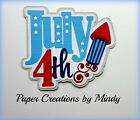 Craftecafe Mindy Patriotic 4th of July Title premade paper piecing scrapbook