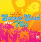 NEW Sweet Soul of the 70s Just to Be Close to You Various Artists CD 2009
