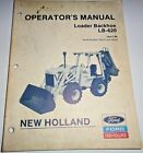 New Holland LB-620 Loader Backhoe Operators Manual ORIGINAL! 3/88 s/n 735312