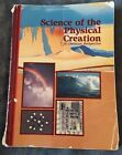 Abeka Grade 9 Science of the Physical Creation in Christian Perspective Text
