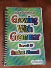 Growing with Grammar Grade 6 Student Manual 2008 Spiral