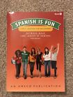 Spanish Is Fun Book 1 Student Edition Softcover Spanish Edition