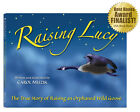 New 2 Item Set: Hardcover Raising Lucy by Carol Musik & Loosy Goose Beanie Baby