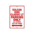 KAWASAKI VULCAN 2000 CLASSIC LT Parking Only Motorcycle Bike Aluminum Sign