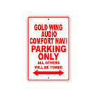 HONDA GOLD WING AUDIO COMFORT NAVI Parking Only Motorcycle Bike Aluminum Sign