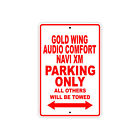 HONDA GOLD WING AUDIO COMFORT NAVI XM Parking Only Motorcycle Bike Aluminum Sign