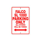 APRILIA FALCO SL 1000 Parking Only Towed Motorcycle Bike Chopper Aluminum Sign