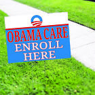 Obama Care Enroll Here Hospital Advertising Coroplast Yard Sign