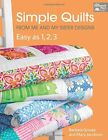 Simple Quilts from Me and My Sister Designs Easy as 1 2 3 Paperback