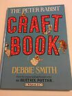 PETER RABBIT CRAFT BOOK By Debbie Smith Hardcover Like New Condition