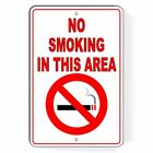Metal Sign Warning No Smoking In This Area Aluminum Wont Rust best SNS03