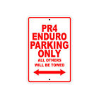 AJP PR4 ENDURO Parking Only Towed Motorcycle Bike Aluminum Sign