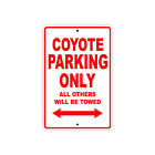 BIG DOG COYOTE Parking Only Towed Motorcycle Bike Aluminum Sign