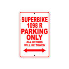 DUCATI SUPERBIKE 1098 R Parking Only Towed Motorcycle Bike Aluminum Sign
