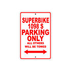 DUCATI SUPERBIKE 1098 S Parking Only Towed Motorcycle Bike Aluminum Sign