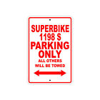DUCATI SUPERBIKE 1198 S Parking Only Towed Motorcycle Bike Aluminum Sign