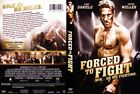 Forced to Fight (DVD, 2012) Gary Daniels, Peter Wellet