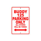 GENUINE SCOOTER BUDDY 125 Parking Only Motorcycle Bike Aluminum Sign