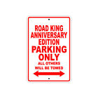 Road King Anniversary Edition Parking Only Motorcycle Bike Alumi