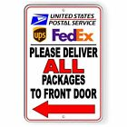 Deliver All Packages To Front Door Arrow Left Sign METAL 3 SIZES usps ups SI035