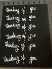 6 White thinking of you  word script Die Cut Paper Punch Embellished Craft