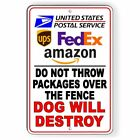 Do Not Throw Packages Over Fence Dog Will Destroy Metal Sign 3 SIZES usps SI091