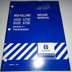New Holland 555E 575E 655E 675E Backhoe TRANSMISSION Service Repair Manual 10/96