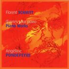 Angeline Pondepeyre - Florent Schmitt - Oeuvres Pour Piano – Piano Works – VG CD