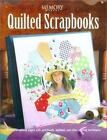 Quilted Scrapbooks Memory Makers  Memory Makers  Used VeryGood