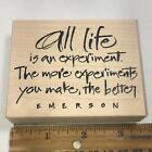 All Life is an Experiment Emerson Quote Saying Rubber Stamp Wordsworth 6058
