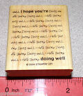 I hope youre doing well Rubber Stamp Unique Single Clean by Stampin Up Heads Up