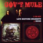 GOVT MULE - Dose/Life Before Insanity CD *NEW & SEALED*