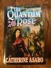 THE QUANTUM ROSE by Catherine Asaro 2000 FIRST EDITION hardcover SCI FI ROMANCE
