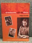 Strawberries With The Fuhrer By Helga Tiscenko Signed Rare